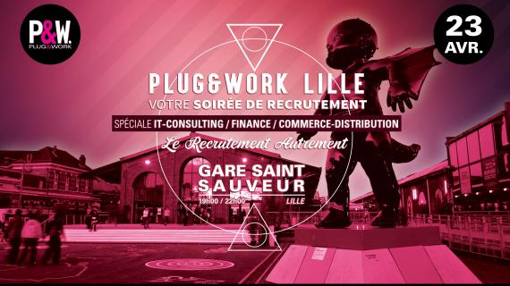 Plug&Work Lille recrutement Groupe Burrus Technologies